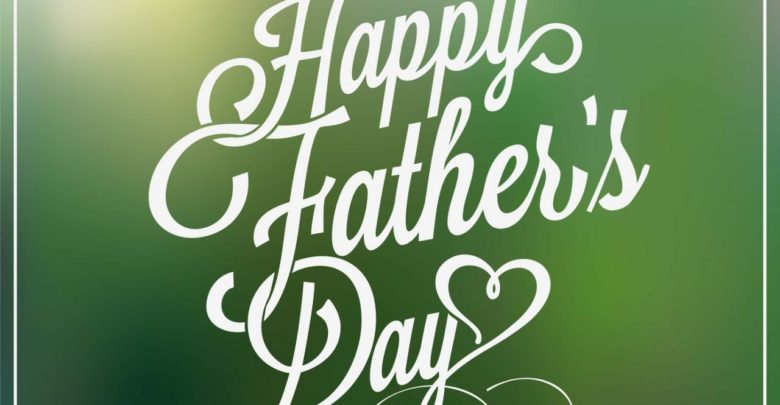 252b4f53 Happy Fathers Day 2019 Wishes, Greetings & Sayings – Fathers Day Poems