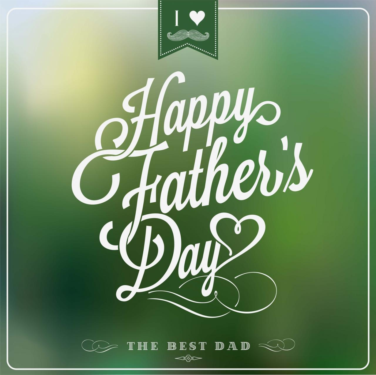 Happy Fathers Day 2019 Wishes, Greetings & Sayings – Fathers Day Poems